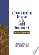 African American Behavior in the Social Environment