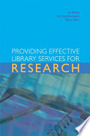 Providing Effective Library Services For Research book