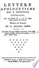 Lettere Apologetiche Del P  Norberto Cappuccino  Con cui difende Se e le sue Opere dalle Calunnie de Gesuiti