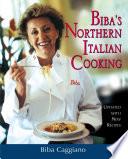 Biba s Northern Italian Cooking