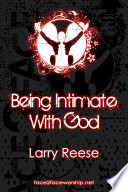 Being Intimate With God