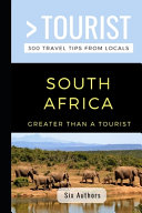 Greater Than A Tourist South Africa