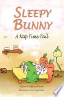 Sleepy Bunny   A Nap Time Tail