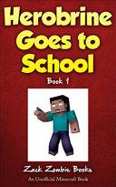 Herobrine Goes To School