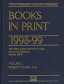 Subject Guide to Books In Print  1998 1999