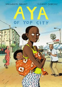 Aya of Yop City It Is The Early 1970s A Golden Time
