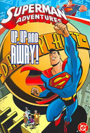 Superman Adventures: Up, up and away! The City Of Metropolis And