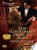 The Illegitimate Prince s Baby