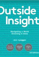 Outside Insight A Treasure Trove Of Valuable And Underutilized Insights
