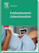 Evidenzbasierte Geburtsmedizin