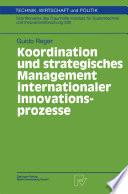 Koordination und strategisches Management internationaler Innovationsprozesse