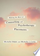 Making The Most Of Counselling Psychotherapy Placements