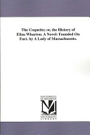 The Coquette Or The History Of Eliza Wharton A Novel book