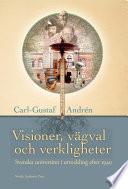 Visioner, vägval och verkligheter