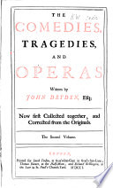 The Comedies, Tragedies, and Operas....