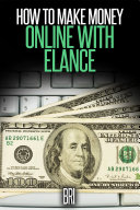 download ebook how to make money online with elance pdf epub