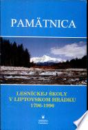 Pamätnica lesníckej školy v Liptovskom Hrádku