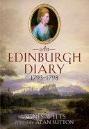 An Edinburgh Diary 1793-1798