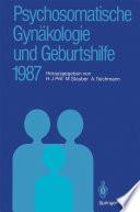 Psychosomatische Gynäkologie und Geburtshilfe 1987