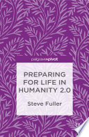 Preparing for Life in Humanity 2 0