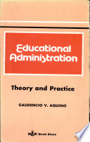 EDUCATIONAL ADMINISTRATION Theory and Practice