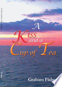 A Kiss and a Cup of Tea