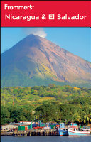 Frommer s Nicaragua and El Salvador