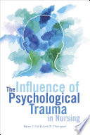 The Influence of Psychological Trauma in Nursing Book PDF