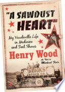 A Sawdust Heart