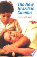 The New Brazilian Cinema