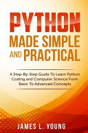 Python Made Simple And Practical