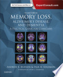 Memory Loss  Alzheimer s Disease  and Dementia