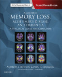 Memory Loss, Alzheimer's Disease, and Dementia