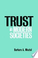 Trust in Modern Societies