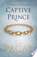 Captive Prince Volume One