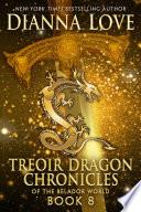 Treoir Dragon Chronicles Of The Belador World Book 8