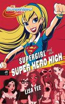 SUPERGIRL auf der SUPER HERO HIGH
