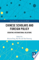 Chinese Scholars And Foreign Policy