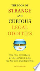 The Book of Strange and Curious Legal Oddities