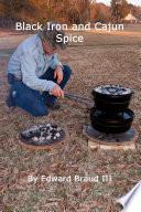 Black Iron And Cajun Spice