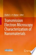 Transmission Electron Microscopy Characterization of Nanomaterials