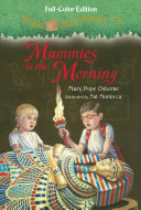Magic Tree House  3  Mummies in the Morning  Full Color Edition