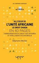 Au Coeur De L Unite Africaine Le Droit Ohada