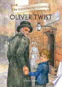 Oliver Twist   Om Illustrated Classics