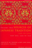 Sources of Japanese Tradition  1600 2000  abridged  pt  1  1600 to 1868  pt  2  1868 to 2000