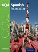 AQA GCSE Spanish for 2016  Foundation Student Book