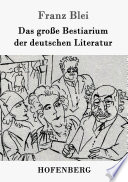 Das große Bestiarium der deutschen Literatur Als Bestiarium Literaricum Das Ist