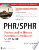 PHR   SPHR Professional in Human Resources Certification Study Guide