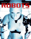 Robots  gen  se d un peuple artificiel