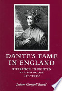 Dante's Fame in England References in Printed British Books, 1477-1640